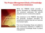 the project management body of knowledge construction extension