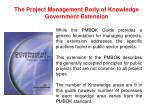 the project management body of knowledge government extension