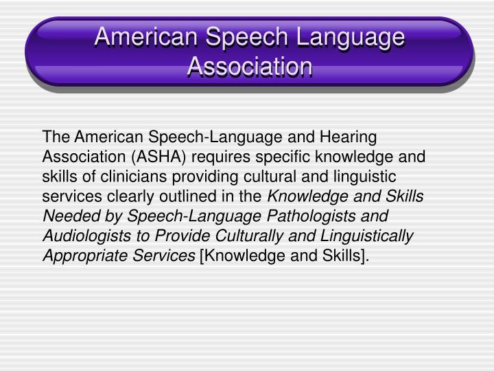 American speech language association