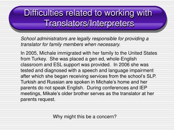Difficulties related to working with