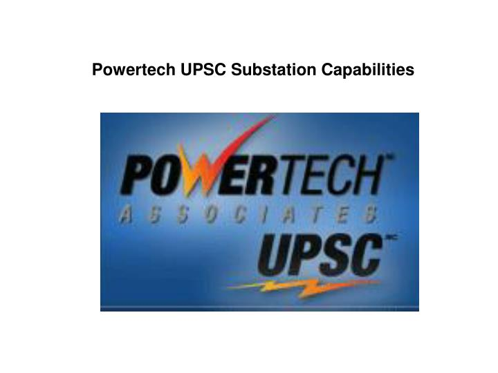 powertech upsc substation capabilities