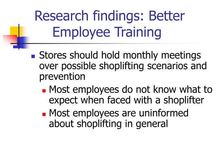 Research findings: Better   Employee Training