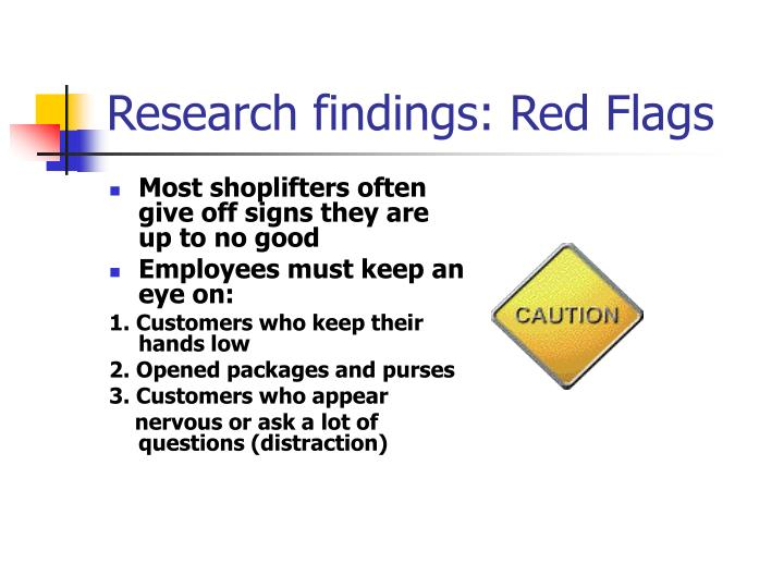 Research findings: Red Flags