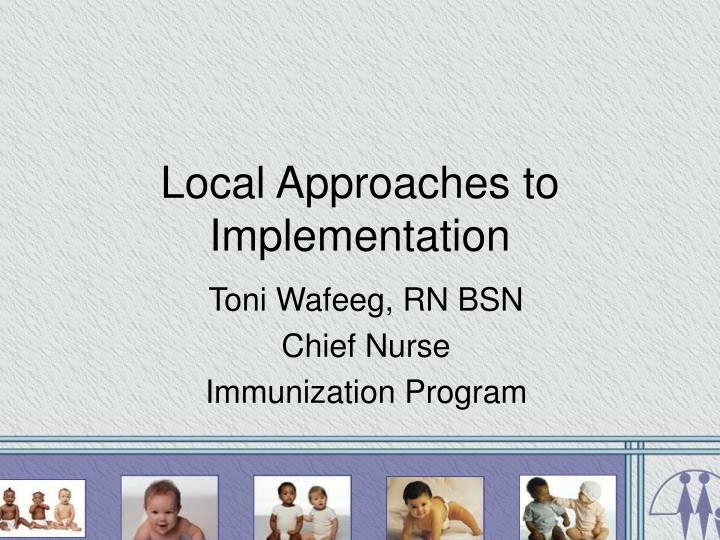 local approaches to implementation