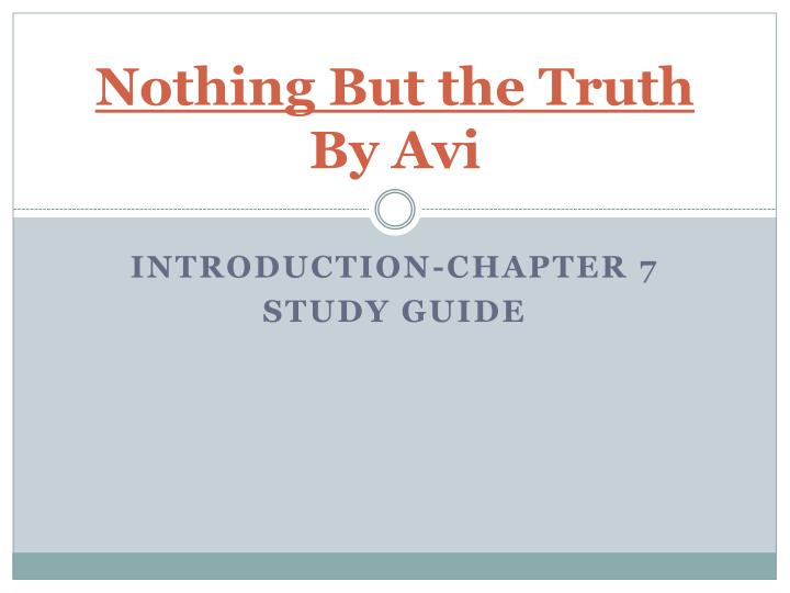 nothing but the truth by avi n.
