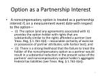 option as a partnership interest