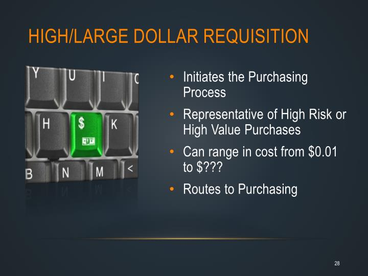 High/Large Dollar Requisition
