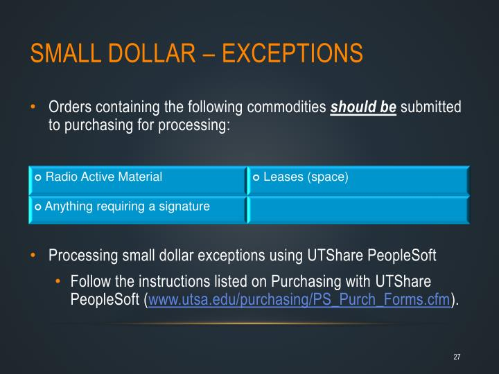 Small Dollar – EXCEPTIONS