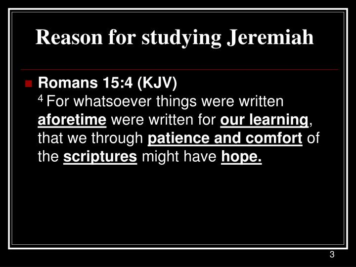 Reason for studying jeremiah