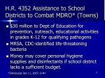h r 4352 assistance to school districts to combat mdro towns