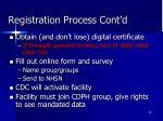 registration process cont d