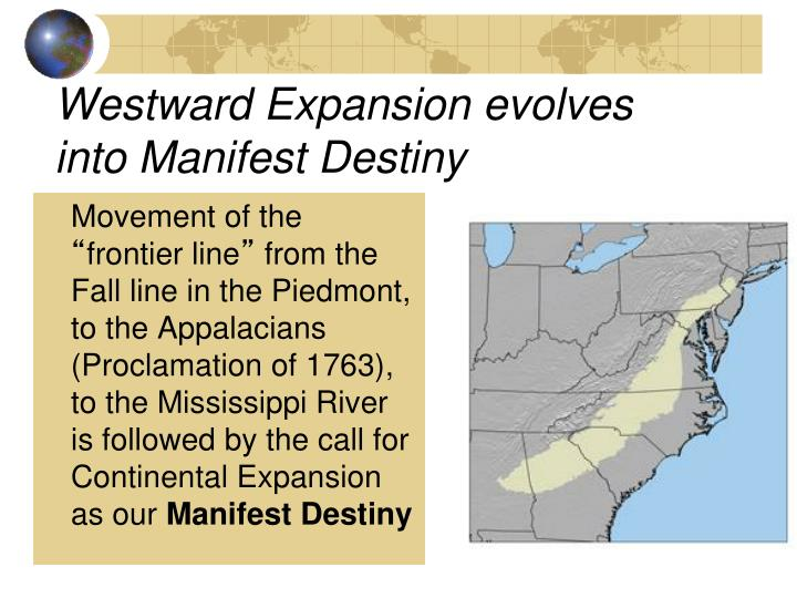 the manifest destiny movement essay While manifest destiny and territorial expansion created conflict with foreign nations, including the mexican-american war (1846-1848), and within the unit.