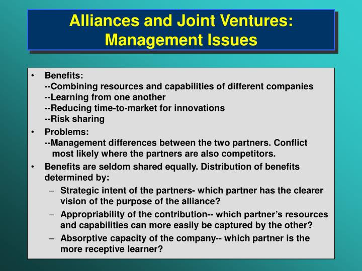 Alliances and Joint Ventures: Management Issues