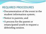 required procedures