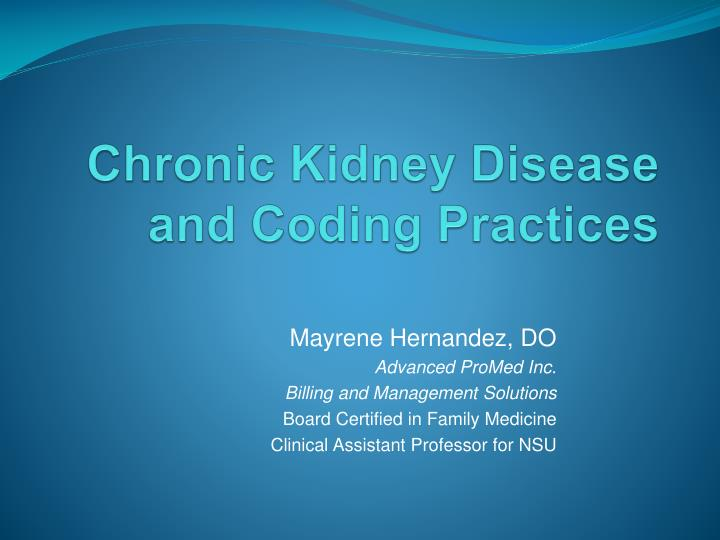 chronic kidney disease and coding practices n.