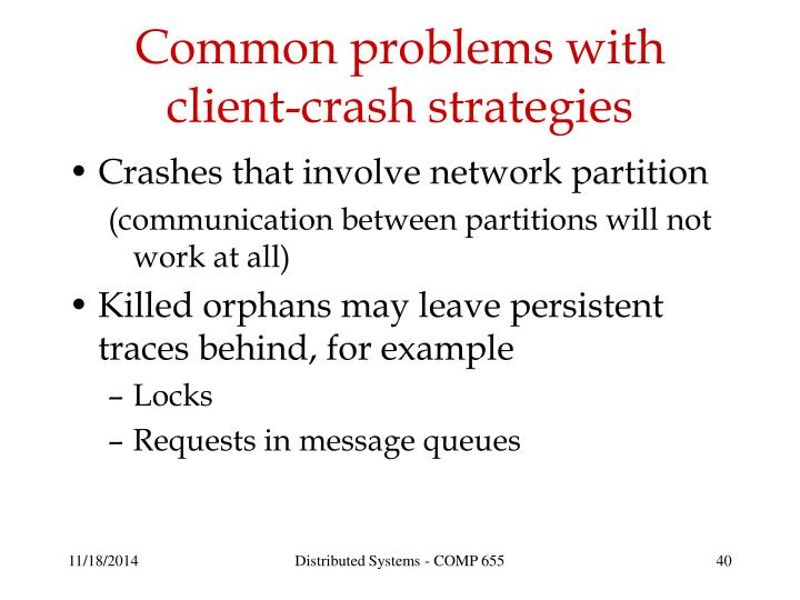 Common problems with client-crash strategies