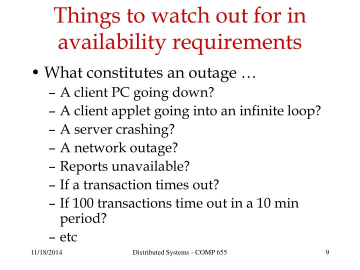 Things to watch out for in availability requirements