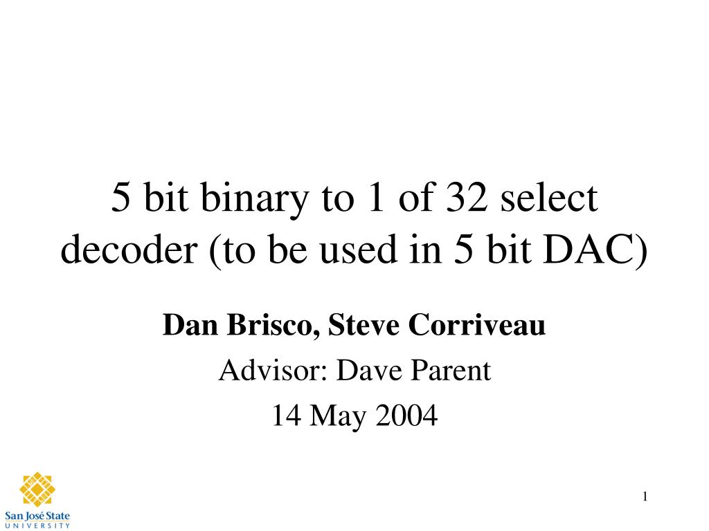 5 Bit Binary To  Select Decoder To Be Used In 5 Bit Dac