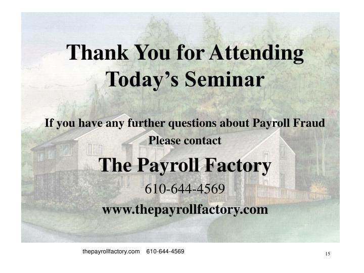 Thank You for Attending Today's Seminar