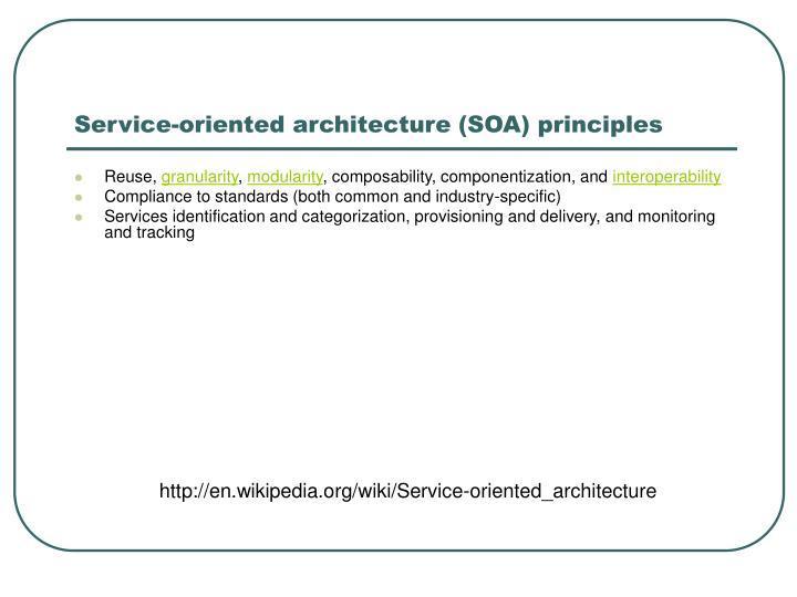 Service-oriented architecture (SOA) principles