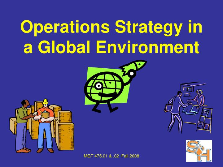 Operations strategy in a global environment