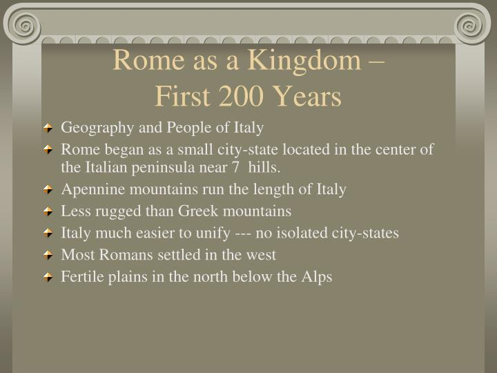 Rome as a kingdom first 200 years