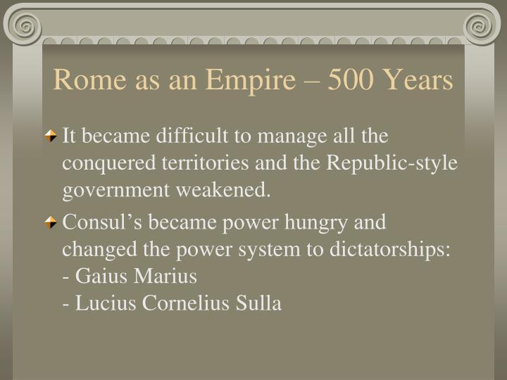 Rome as an Empire – 500 Years