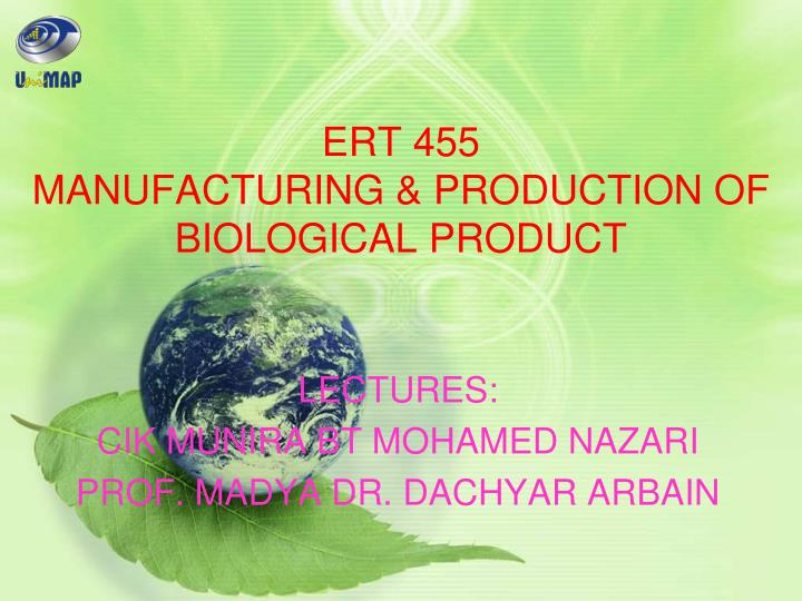 ert 455 manufacturing production of biological product n.