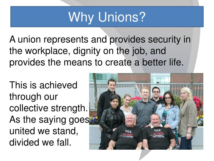 Why Unions?