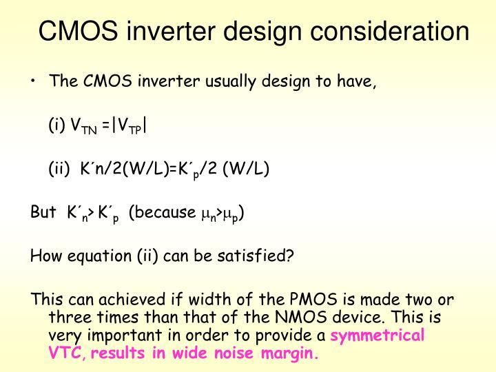 CMOS inverter design consideration