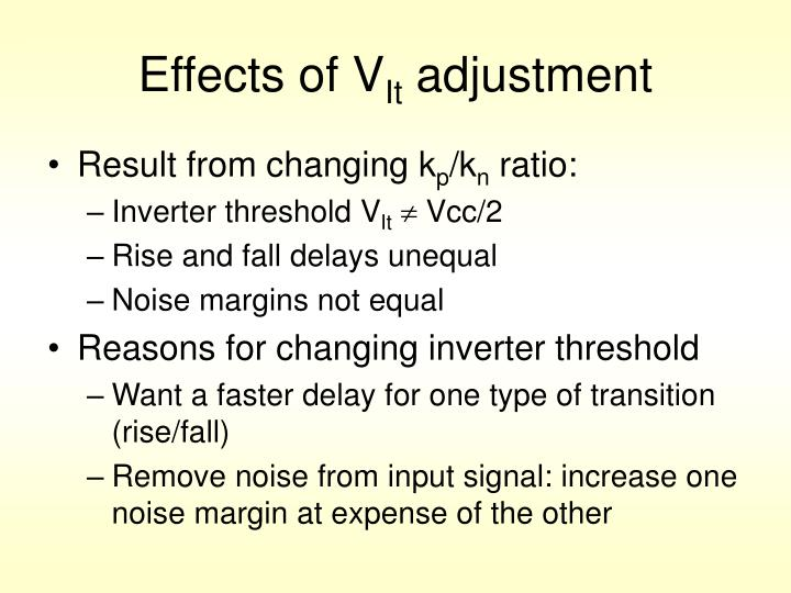 Effects of V