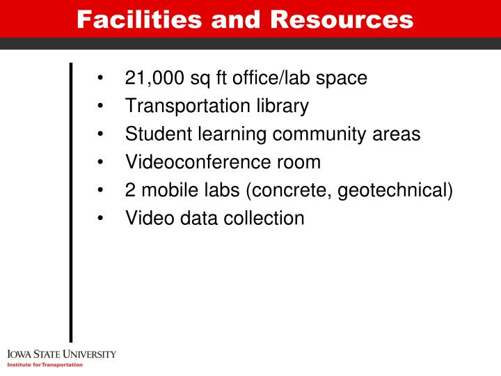 Facilities and Resources