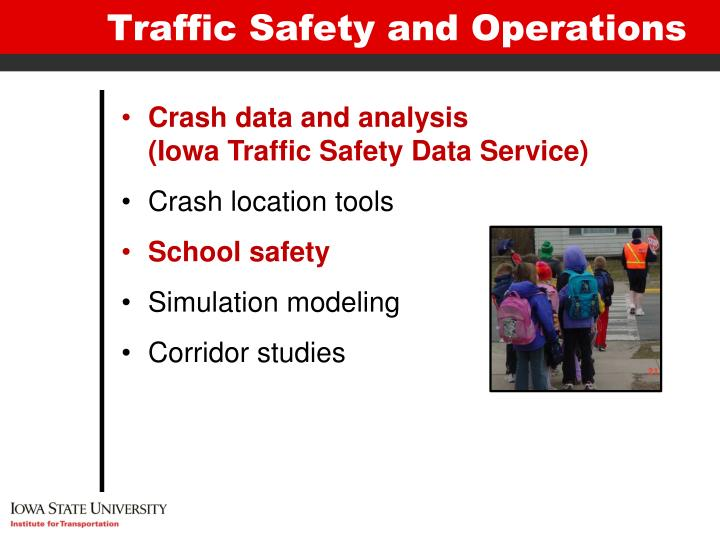 Traffic Safety and Operations