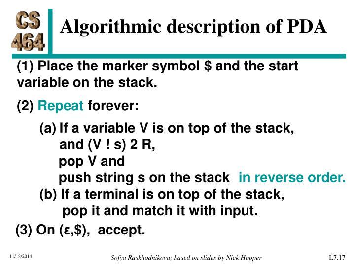 Algorithmic description of PDA