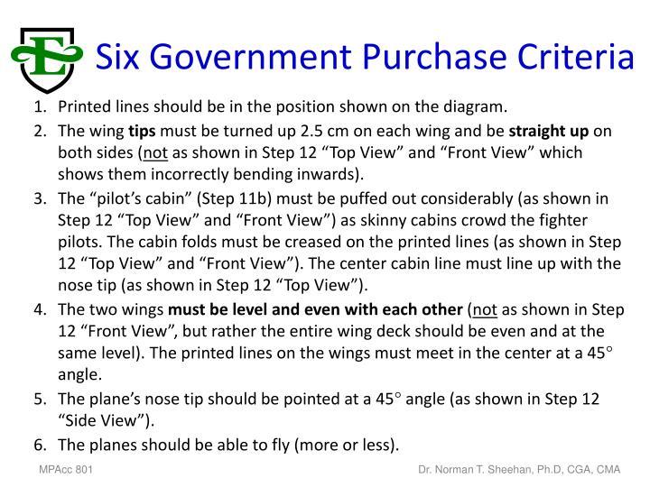 Six government purchase criteria