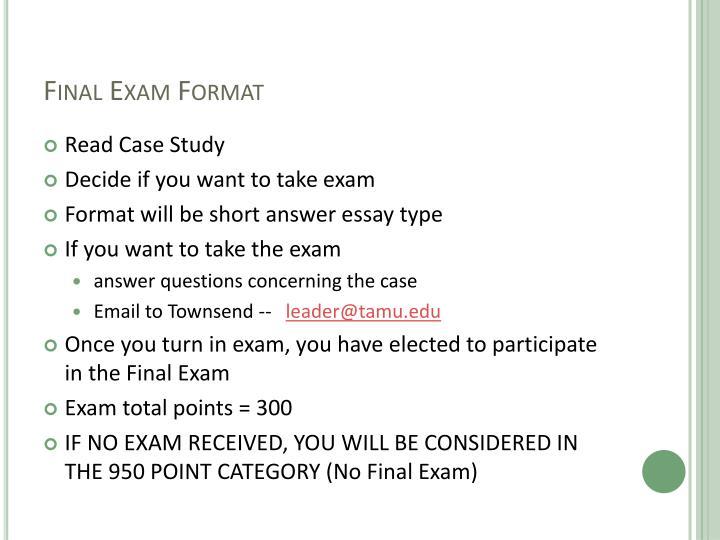 Final Exam Format