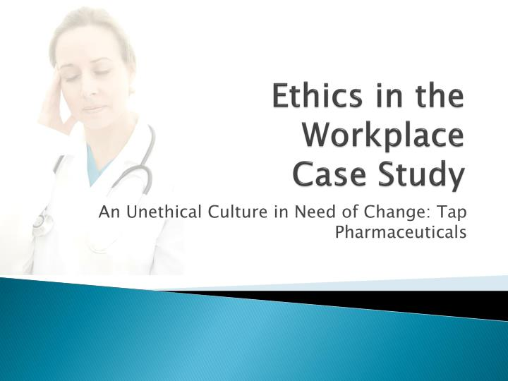 case study of employee ethics
