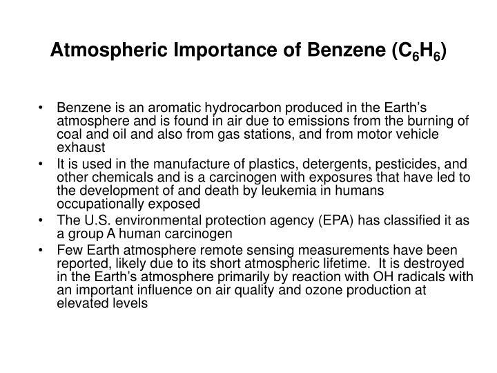 Atmospheric importance of benzene c 6 h 6
