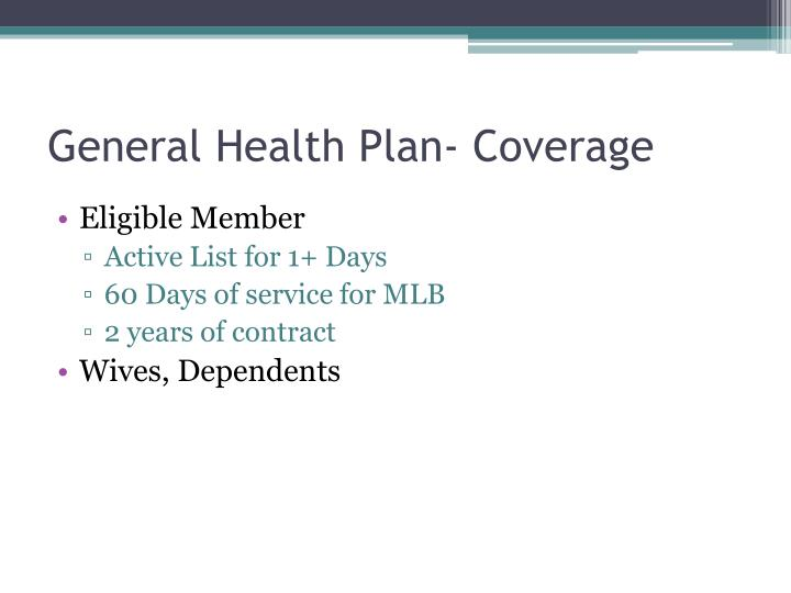 General Health Plan- Coverage