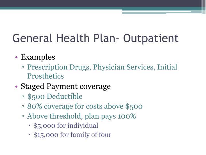 General Health Plan- Outpatient