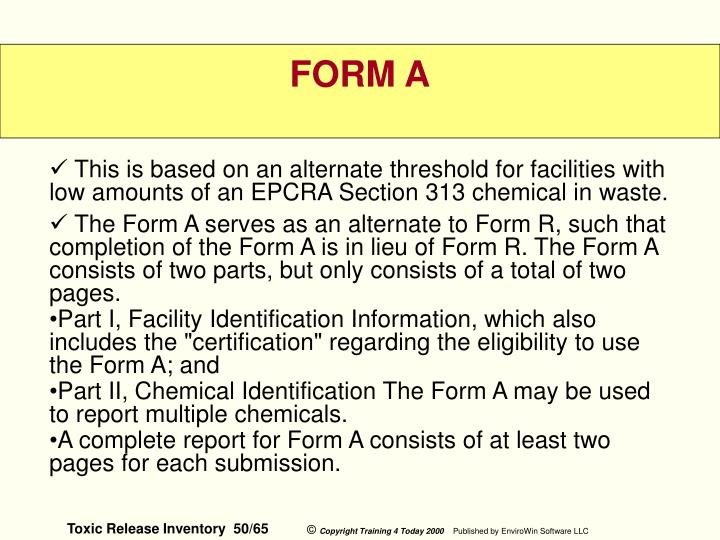 This is based on an alternate threshold for facilities with low amounts of an EPCRA Section 313 chemical in waste.