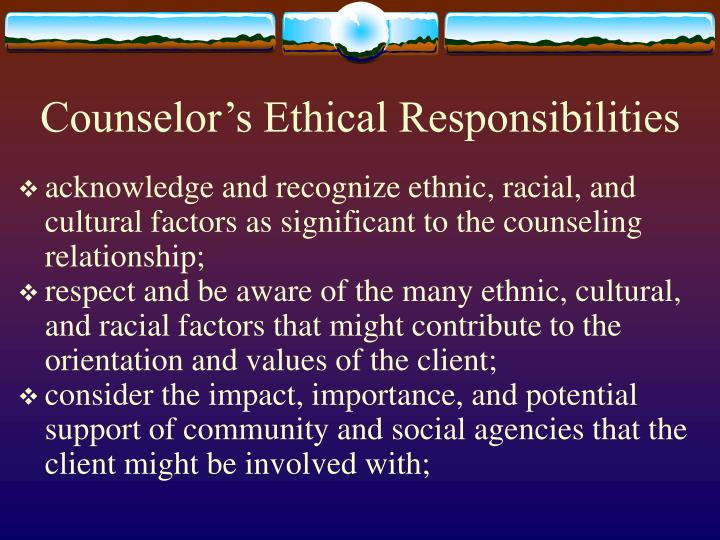 Counselor's Ethical Responsibilities