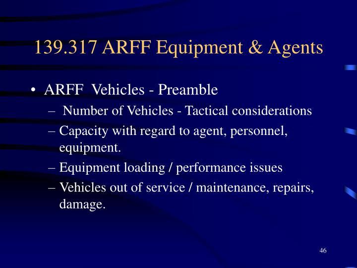 139.317 ARFF Equipment & Agents