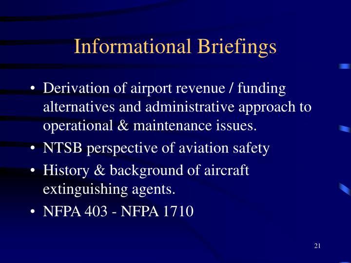 Informational Briefings