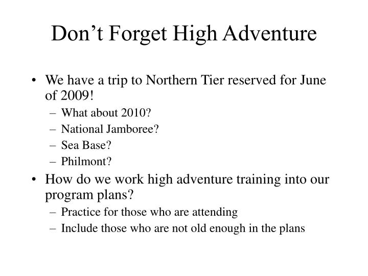 Don't Forget High Adventure