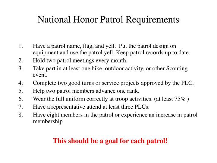 National Honor Patrol Requirements