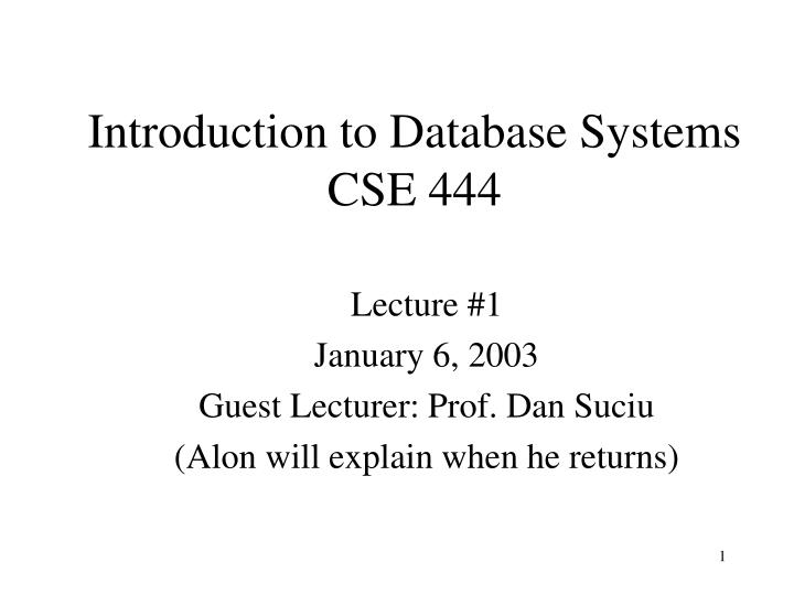 introduction to database systems cse 444 n.