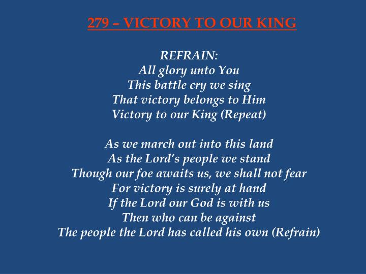 279 victory to our king n.