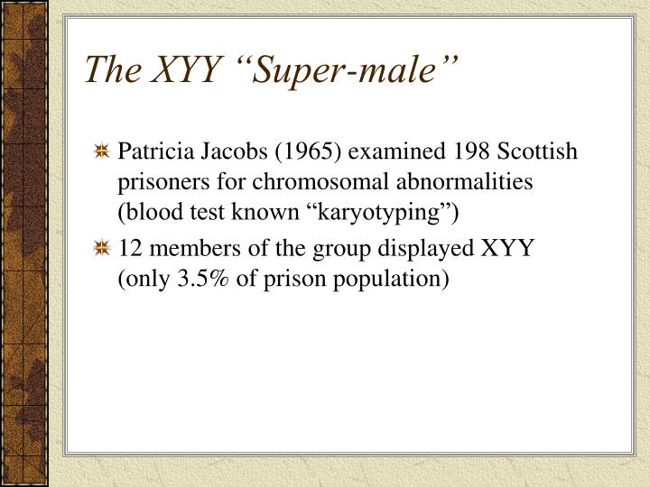 "The XYY ""Super-male"""