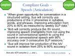 compliant goals speech articulation